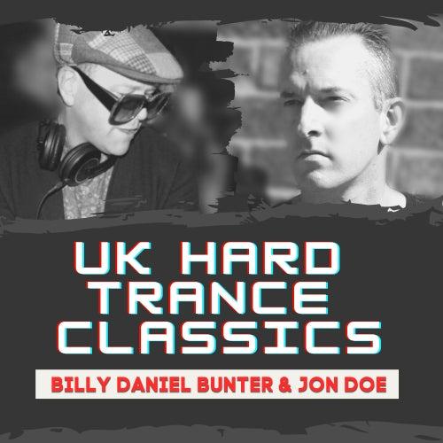 UK Hard Trance Classics by Billy Daniel Bunter