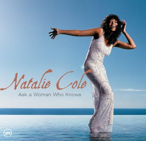Ask A Woman Who Knows de Natalie Cole