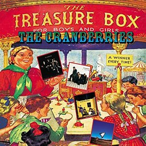 Treasure Box : The Complete Sessions 1991-99 von The Cranberries