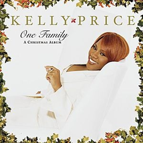 One Family by Kelly Price