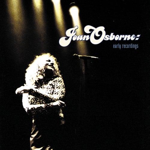 Early Recordings by Joan Osborne