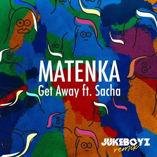 Get Away (JukeBoyz Remix) by Matenka