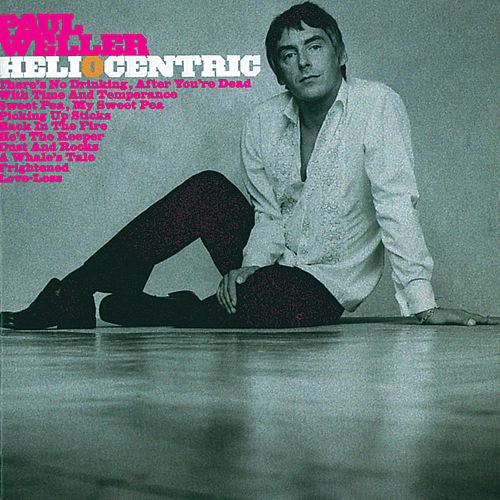 Heliocentric de Paul Weller