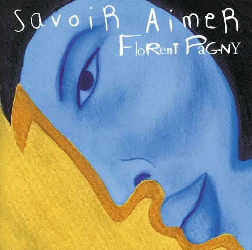 Savoir Aimer de Florent Pagny