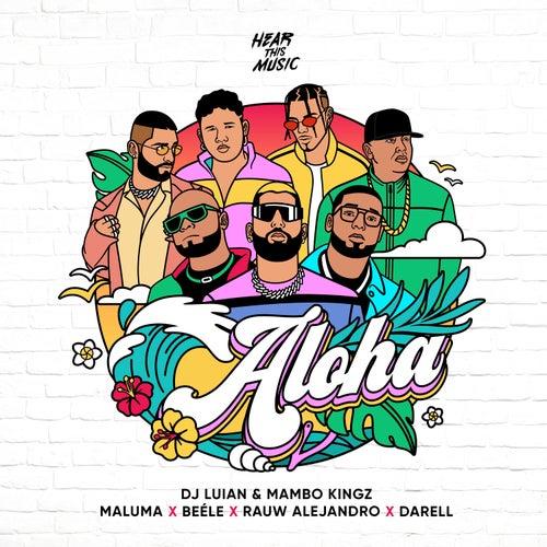Aloha (feat. Darell, Mambo Kingz & Dj Luian) de Maluma