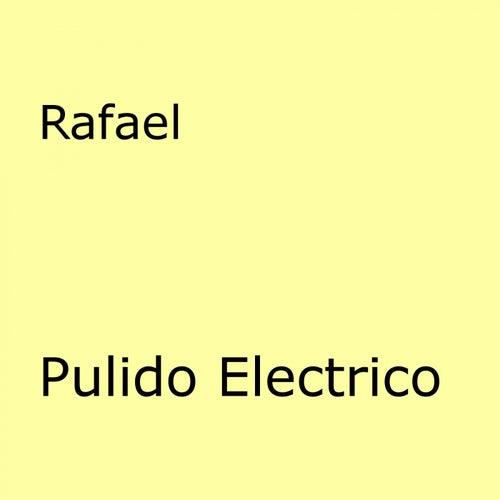 Pulido Electrico de Rafael