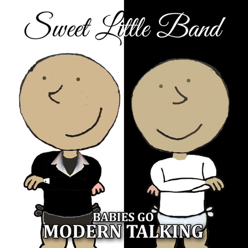 Babies Go Modern Talking by Sweet Little Band