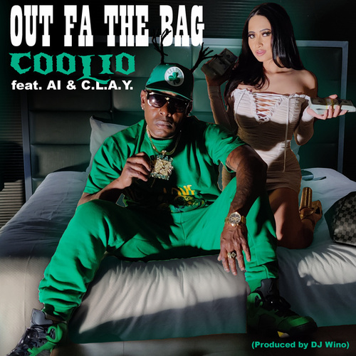 Out Fa the Bag (feat. AI & C.L.A.Y.) by Coolio
