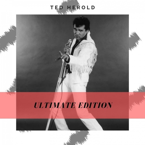 Ultimate Edition von Ted Herold