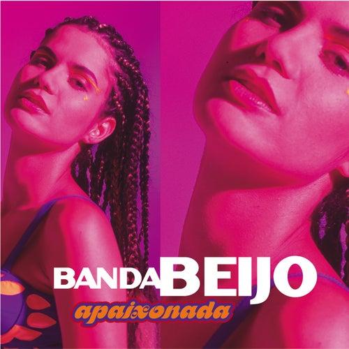 Apaixonada de Banda Beijo