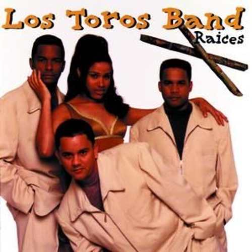 Raices by Los Toros Band