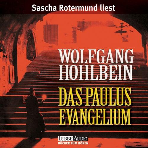 Das Paulus-Evangelium (gekürzt) von Wolfgang Hohlbein