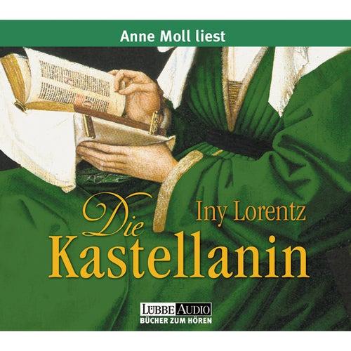 Die Kastellanin von Iny Lorentz