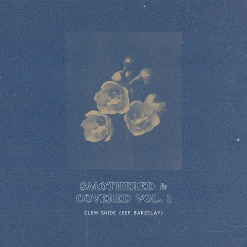 Smothered & Covered Vol. 1 von Clem Snide