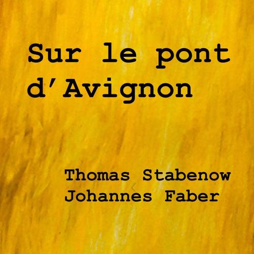 Sur le pont d'Avignon von Thomas Stabenow