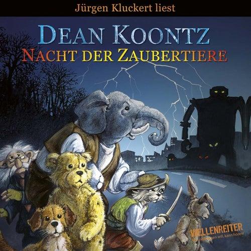 Nacht der Zaubertiere von Dean Koontz