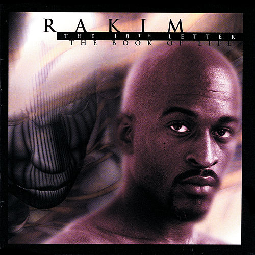 The 18th Letter / The Book Of Life by Rakim