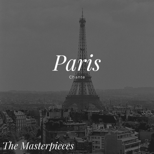Paris Chante - The Masterpieces by Various Artists