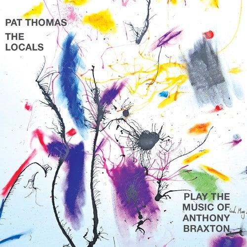 Play the Music of Anthony Braxton de Pat Thomas