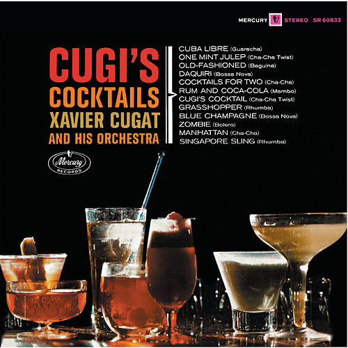 Cugi's Cocktails by Xavier Cugat & His Orchestra