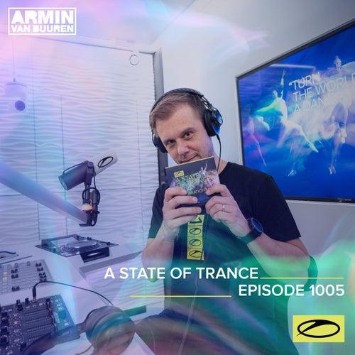 ASOT 1005 - A State Of Trance Episode 1005 de Armin Van Buuren