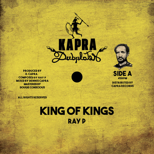 King Of Kings / Lord Of Lords by Ray P