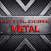 Metal by Metalcore