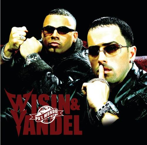 Pa'l Mundo von Wisin y Yandel