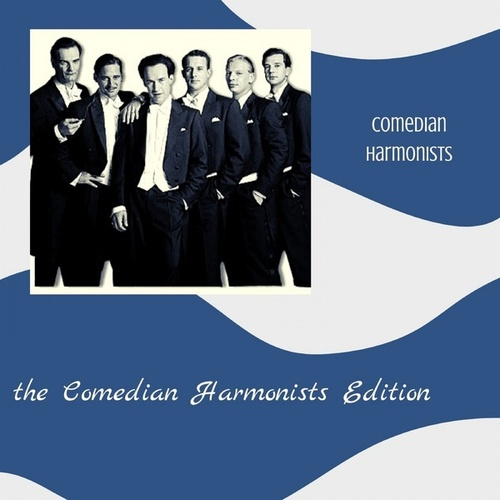 The Comedian Harmonists Edition von The Comedian Harmonists