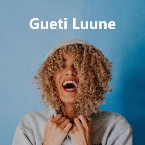 Gueti Luune von Various Artists