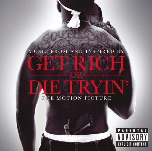 Get Rich Or Die Tryin'- The Original Motion Picture Soundtrack de Various Artists