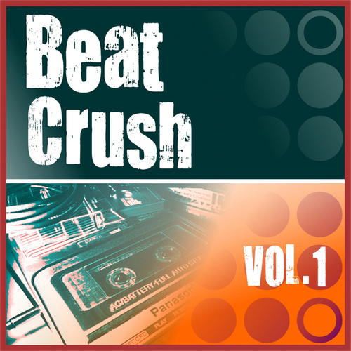 Beat Crush Vol.1 by Various Artists
