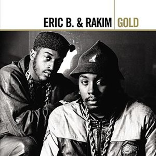 Gold de Eric B and Rakim