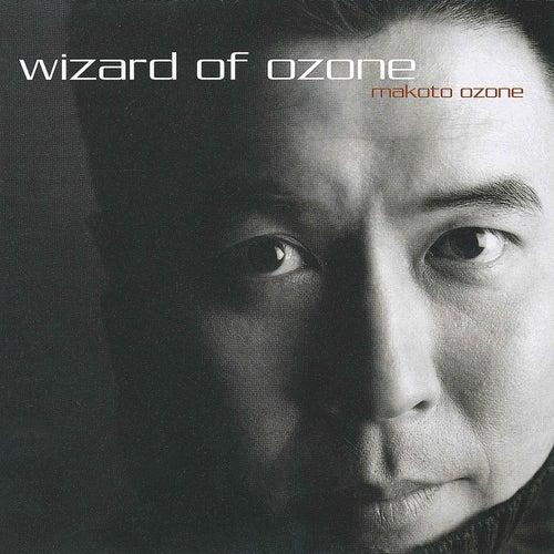 Wizard Of Ozone by Makoto Ozone