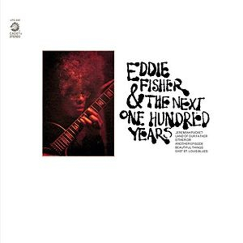 Eddie Fisher And The Next One Hundred Years de Eddie Fisher