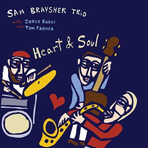Heart & Soul de Sam Braysher Trio