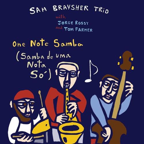 One Note Samba (Samba de uma Nota So) de Sam Braysher Trio