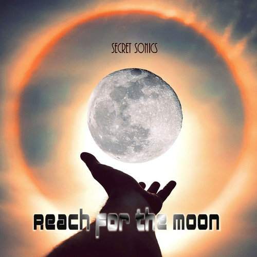 Reach for the Moon by Secret Sonics