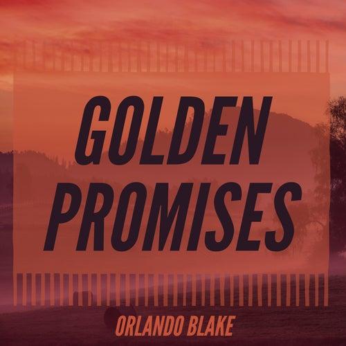 Golden Promises by Orlando Blake