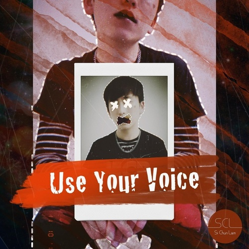 Use Your Voice by Si Chun Lam