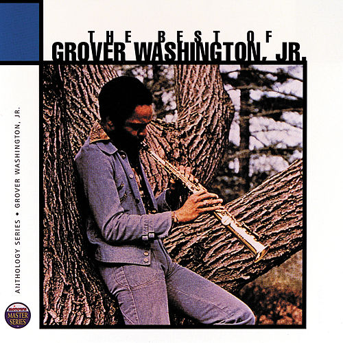 Anthology de Grover Washington, Jr.