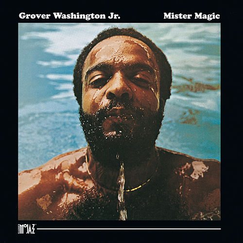 Mister Magic by Grover Washington, Jr.