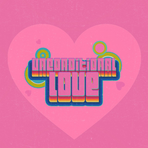 Unconditional Love by Various Artists
