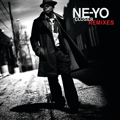 Closer (Remixes) by Ne-Yo