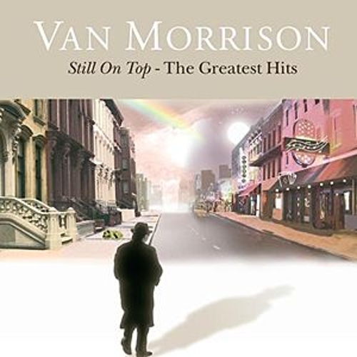 Still On Top: The Greatest Hits von Van Morrison