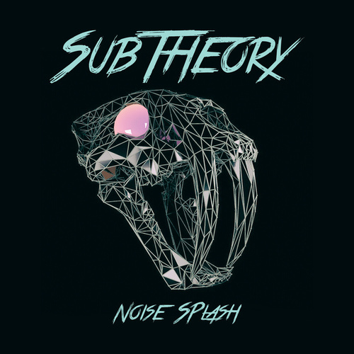 Noise Splash by The Subtheory