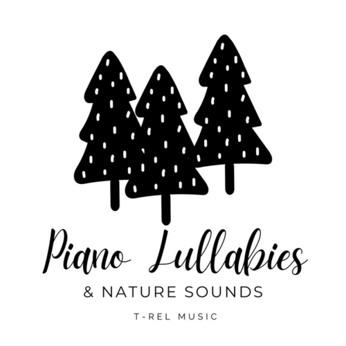 Piano Lullabies & Nature Sounds by Sleeping Baby Songs