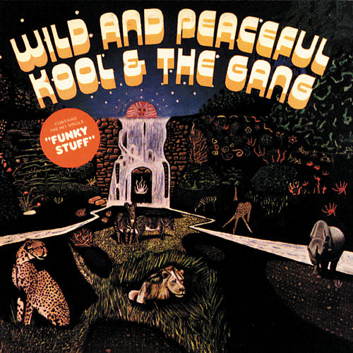 Wild And Peaceful de Kool & the Gang
