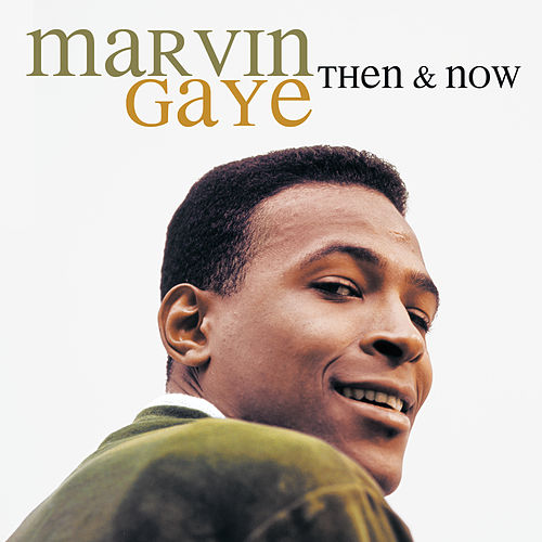 Then & Now de Marvin Gaye