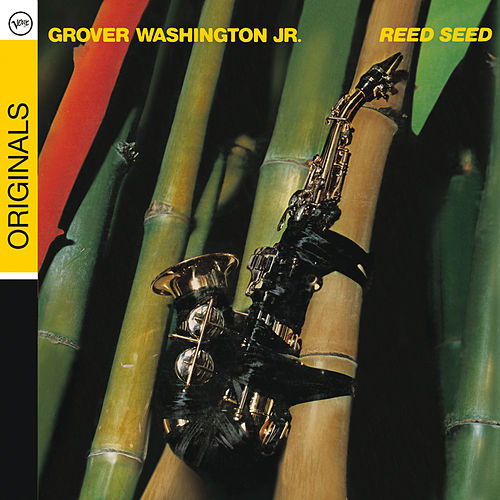 Reed Seed de Grover Washington, Jr.